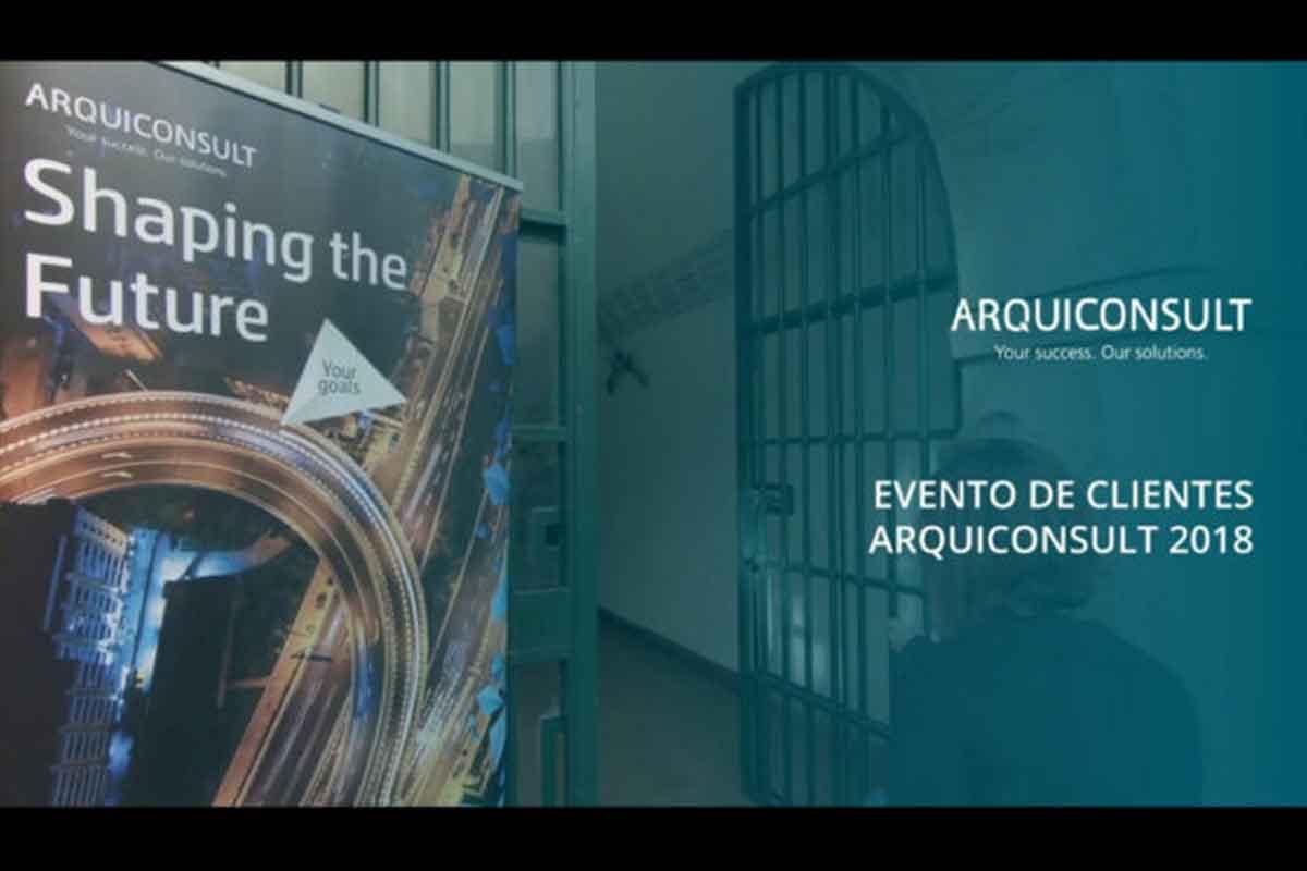 Evento de Clientes Arquiconsult 2018 – Shaping the Future